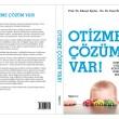 Otizm Kitabı; Otizme Çözüm Var !