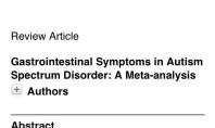 Amerikan Pediatri Dergisi Otizmde Sindirim Sistemi Bozukluğuna Dikkat Çekti
